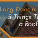 how to extend a roofs lifespan