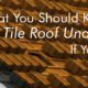 Tips from a tile roof repair company in Mesa on what you should know about tile roof underlayment in AZ