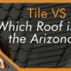 Tile VS Shingles Roof