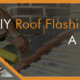 Roof Flashing Repair is a DIY Dont
