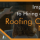 Hiring a Residential Roofing Company Near Me