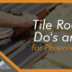 Tile Roof Repair Dos and-Don'ts